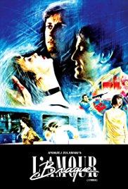 L'Amour braque 1985