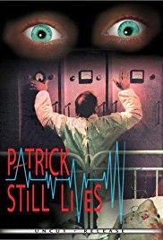 Patrick Still Lives 1980