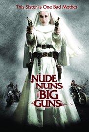 Nude Nuns With Big Guns 2010