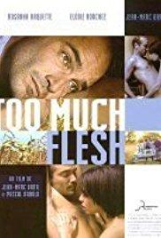 Too Much Flesh 2000