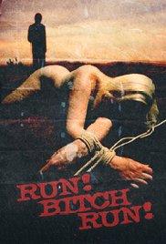 Run Bitch Run 2009