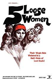 Five Loose Women (1974)