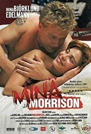 Min ja Morrison (2001) / Me and Morrison (2001)