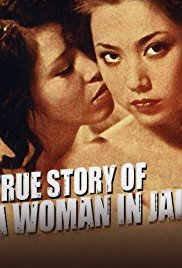 True Story of a Woman in Jail Continues 1975