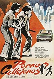 Perros callejeros (1977) / Street Warriors (1977)