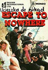 Escape to Nowhere (1990)