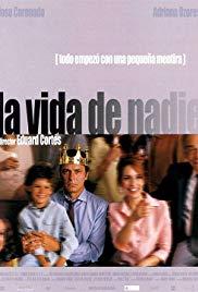 Nobody's Life (2002)