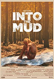 Into the Mud (2016)