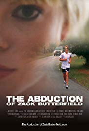 The Abduction of Zack Butterfield (2011)