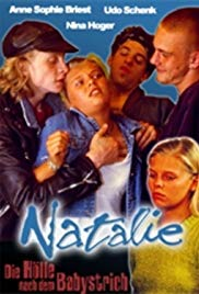 Natalie II – Die Holle nach dem Babystrich 1997