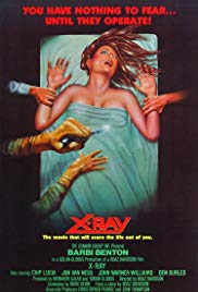X-Ray (1981) / Hospital Massacre (1981)