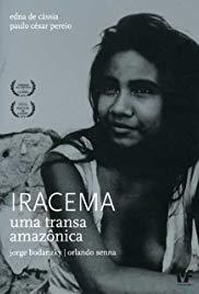 Iracema - Uma Transa Amazônica (1975)