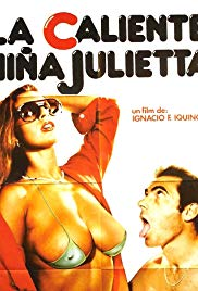 The Hot Girl Juliet (1981) / La caliente nina Julietta (1981)
