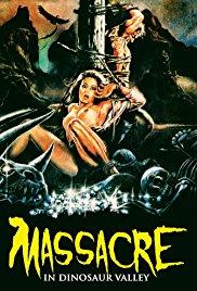 Nudo e selvaggio 1985 / Massacre in Dinosaur Valley 1985