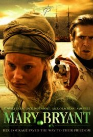 Mary Bryant 2004 /The Incredible Journey of Mary Bryant 2004